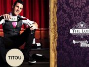 The Loft Theatre, Magic Fusion Starring Titou