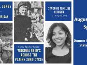 Sierra State Parks Foundation, Sierra Speaker Series: Virginia Reed's Across the Plains Song Cycle