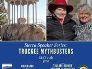 Sierra State Parks Foundation, Sierra Speaker Series: Truckee Mythbusters