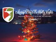 The Village at Squaw Valley, Merry Days & Holly Nights
