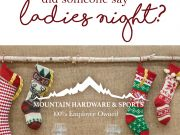 Mountain Hardware & Sports, Ladies Night at Mountain Hardware and Sports