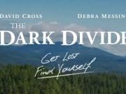 Tahoe Art Haus & Cinema, The Dark Divide | Virtual Cinema