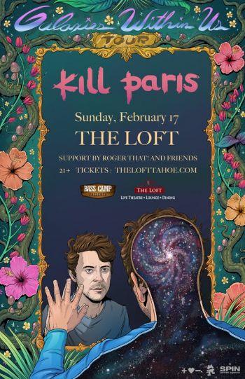 The Loft Theatre, Kill Paris