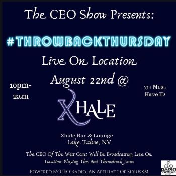 Xhale Bar & Lounge, The CEO Show Presents: #ThrowbackThursday