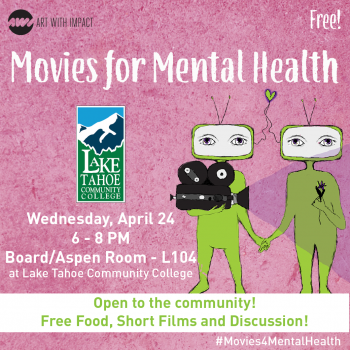 Lake Tahoe Community College, Movies for Mental Health