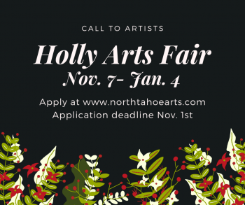 North Tahoe Arts, Call to Artists: Holly Arts Fair 2021
