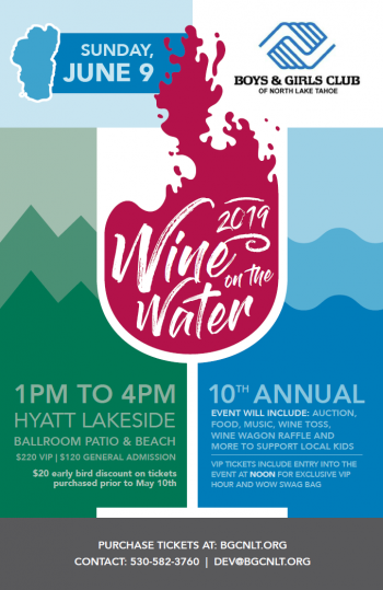 Boys & Girls Club of North Lake Tahoe, Wine on the Water (WOW) 2019