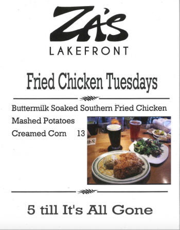 Za's Lakefront, Fried Chicken Tuesday
