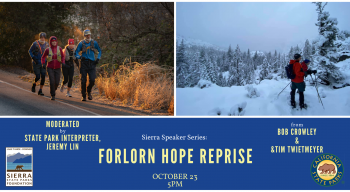 Sierra State Parks Foundation, Sierra Speaker Series: Forlorn Hope Expedition Reprise