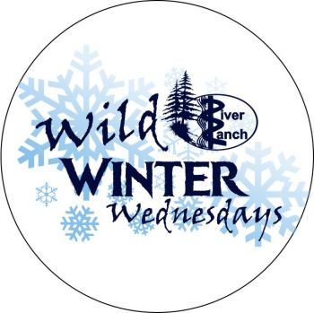 River Ranch Lodge & Restaurant, Wild Winter Wednesdays
