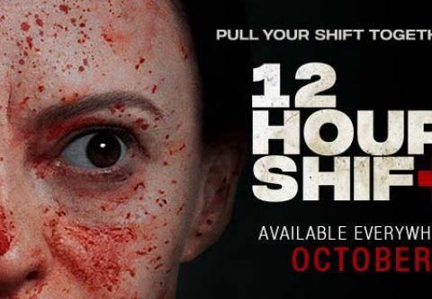 Tahoe Art Haus & Cinema, 12 Hour Shift   Virtual Cinema