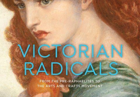 Nevada Museum Of Art, Exhibit: Victorian Radicals