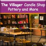 Villager Candle Shop, Pottery & More