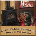 Lake Tahoe Specialty Stove & Fireplace