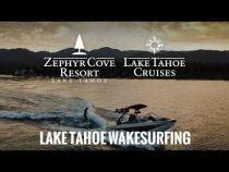 Wakesurf at Zephyr Cove